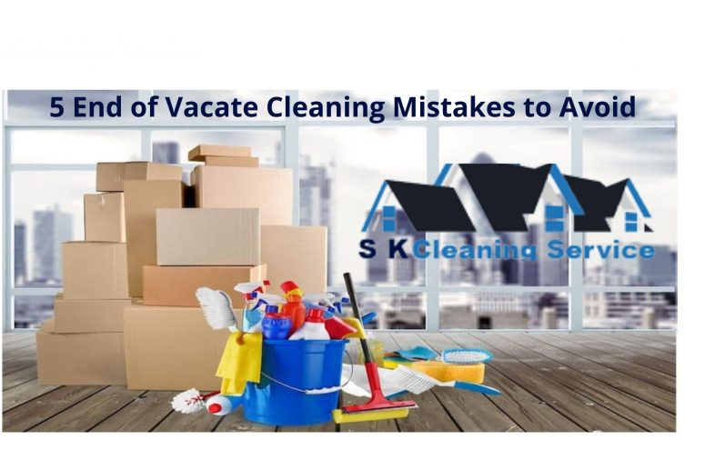 5 End of Vacate Cleaning Mistakes to Avoid